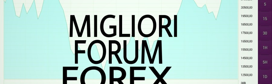 I migliori forum forex