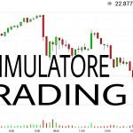 Scopri il miglior simulatore trading online