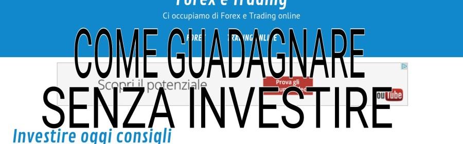 guadagnare online senza investire