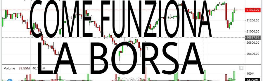 Come Funziona La Borsa